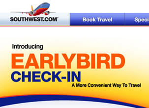 Yes, if EarlyBird Check-In is purchased and added to an existing itinerary. If EarlyBird Check-In is purchased within the same transaction as the air purchase, then all eligible Customers must purchase EarlyBird Check-In as well. If Southwest Airlines cancels my flight, will I get a refund for my EarlyBird Check-In purchase? Yes.